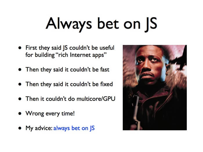 always bet on JS